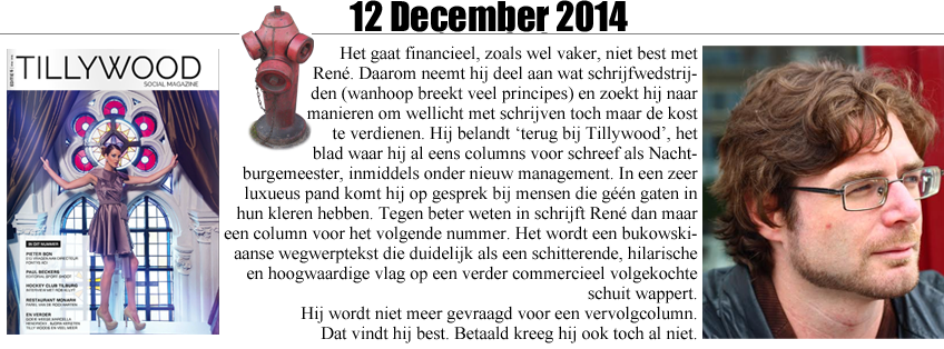 December 2014: Het Tillywood-fiasco
